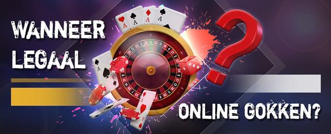 Wanneer legaal online gokken met nieuwe gokwet